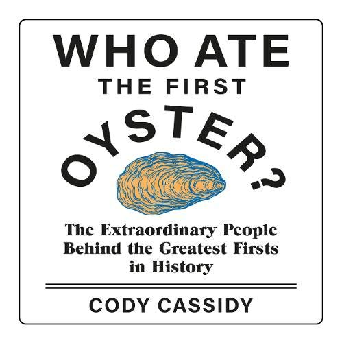 『Who Ate the First Oyster?』のカバーアート