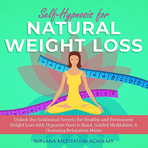 Self-Hypnosis for Natural Weight Loss cover art