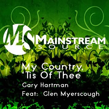 My Country, 'Tis Of Thee (feat. Glen Myerscough) - Single