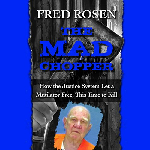 The Mad Chopper audiobook cover art