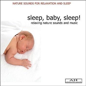 Sleep, Baby, Sleep: Relaxing Nature Sounds and Music