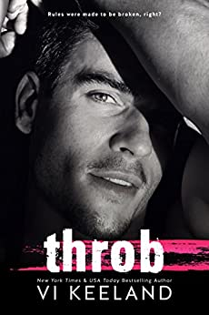 Throb by [Vi Keeland, Caitlin Alexander, Scott Hoover]