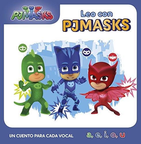 Un cuento para cada vocal: a, e, i, o, u (Leo con PJ Masks)