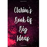 Clarion's Book of Big Ideas: Personalised Name Notebook - 119 Page Journal! Perfect Gift!