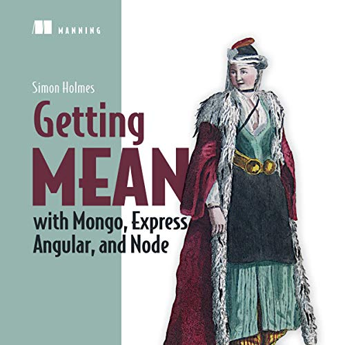 Getting MEAN with Mongo, Express, Angular, and Node audiobook cover art