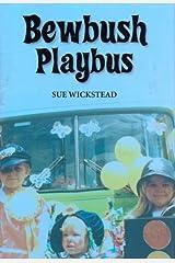 Bewbush Playbus Hardcover