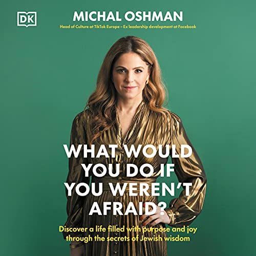 Download What Would You Do If You Weren't Afraid?: Inspiring Jewish Ideas that Will Change Your Life audio book