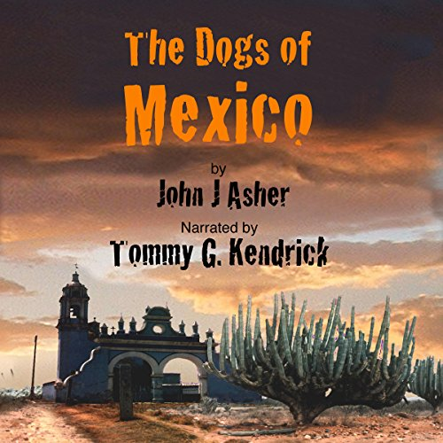 The Dogs of Mexico cover art