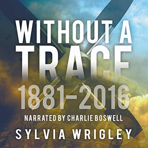 Without a Trace: 1881-2016 cover art