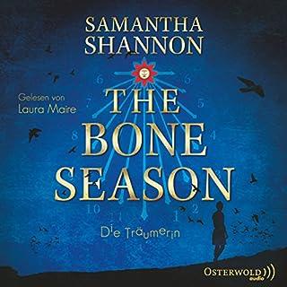 Die Träumerin     The Bone Season 1              Autor:                                                                                                                                 Samantha Shannon                               Sprecher:                                                                                                                                 Laura Maire                      Spieldauer: 16 Std. und 43 Min.     647 Bewertungen     Gesamt 4,4