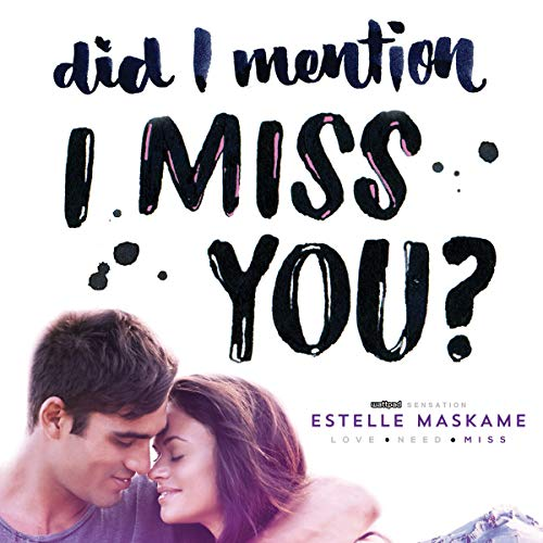Did I Mention I Miss You? audiobook cover art