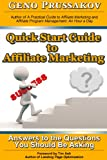 Quick Start Guide to Affiliate Marketing: Answers to the Questions You Should Be Asking Kindle Edition by Evgenii Prussakov