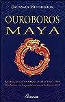 Ouroboros Maya par Melchizedek