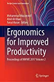 Ergonomics for Improved Productivity: Proceedings of HWWE 2017 Volume 2 (Design Science and Innovation)