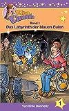 Das Labyrinth der blauen Eulen (Elea Eluanda)