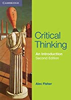 Critical Thinking : An Introduction. 2nd. (Cambridge International Examinations)