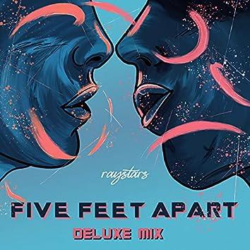 Five Feet Apart (Deluxe Mix)