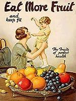 より多くの果物を食べる、ブリキのサインヴィンテージ面白い生き物鉄の絵の金属板ノベルティ