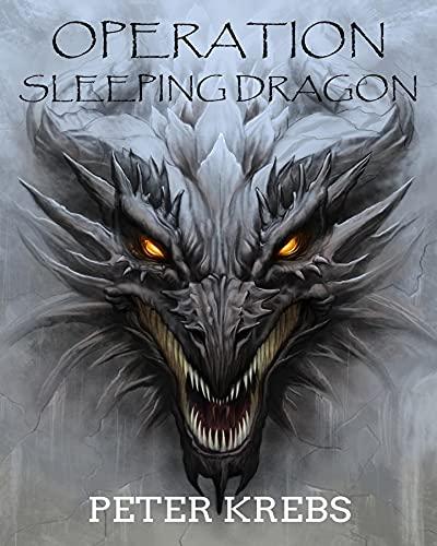 Operation Sleeping Dragon (English Edition)
