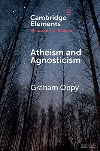 Compare Textbook Prices for Atheism and Agnosticism Elements in the Philosophy of Religion  ISBN 9781108454728 by Oppy, Graham