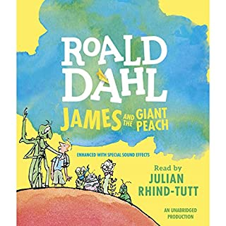 James and the Giant Peach                   By:                                                                                                                                 Roald Dahl                               Narrated by:                                                                                                                                 Julian Rhind-Tutt                      Length: 3 hrs and 18 mins     574 ratings     Overall 4.6