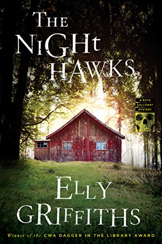 The Night Hawks (Ruth Galloway Mysteries Book 13)