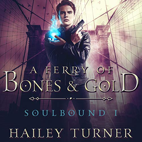 Page de couverture de A Ferry of Bones & Gold