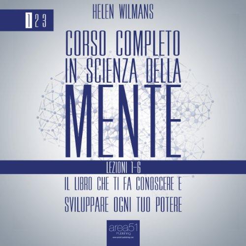 Corso completo in Scienza della Mente Volume 1: lezioni 1-6 copertina