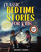 Classic Bedtime Stories for Kids (4 Books in 1): Kids Bedtime Story.