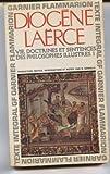 Diogène Laërce. Vie, doctrines et sentences des philosophes illustres - @ ... Traduction, notice et notes par Robert Genaille