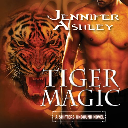Tiger Magic     Shifters Unbound, Book 5              By:                                                                                                                                 Jennifer Ashley                               Narrated by:                                                                                                                                 Cris Dukehart                      Length: 10 hrs and 13 mins     6 ratings     Overall 4.3