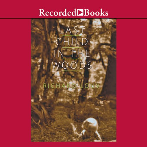Last Child in the Woods audiobook cover art