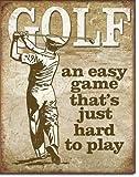 The Finest Website Inc. Señal de Golf – un Juego fácil difícil de Jugar – 40,6 x 31,7 cm (D2066) Apariencia Envejecida Metal estaño Sign