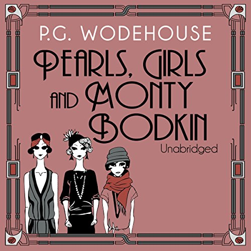Pearls, Girls and Monty Bodkin audiobook cover art