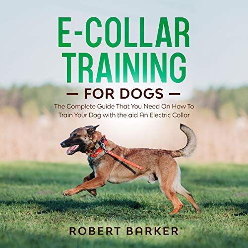 E-Collar Training for Dogs cover art
