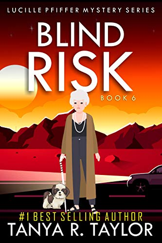 BLIND RISK (Lucille Pfiffer Mystery Series Book 6) by [Tanya R. Taylor]