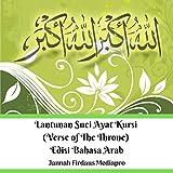 Lantunan Suci Ayat Kursi (Verse of The Throne) Edisi Bahasa Arab