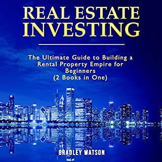 Real Estate Investing: The Ultimate Guide to Building a Rental Property Empire for Beginners     2 Books in One: Real Estate Wholesaling, Property Management, Investment Guide, Financial Freedom              Written by:                                                                                                                                 Brandon Anderson                               Narrated by:                                                                                                                                 KC Wayman,                                                                                        Michael Reaves                      Length: 5 hrs and 17 mins     2 ratings     Overall 4.0