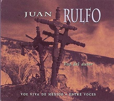 Juan Rulfo: Voz del Autor