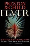 Lincoln Child, Douglas Preston: Fever