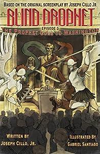Blind Prophet, Episode 3: The Prophet Goes To Washington