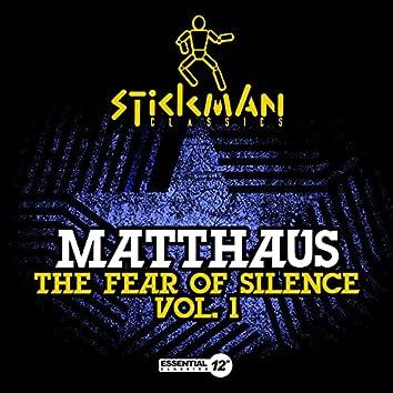 The Fear of Silence Vol. 1