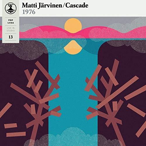 Matti Järvinen & Cascade