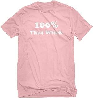 Halloween Deals 100% That Witch T-Shirt