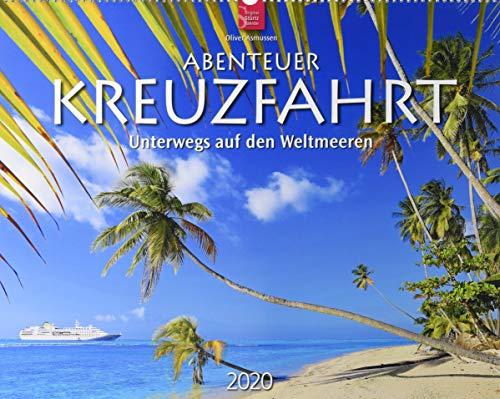 Abenteuer Kreuzfahrt - Unterwegs auf den Weltmeeren: Original Stürtz-Kalender 2020 - Großformat-Kalender 60 x 48 cm