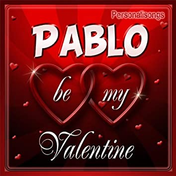 Pablo Personalized Valentine Song - Female Voice