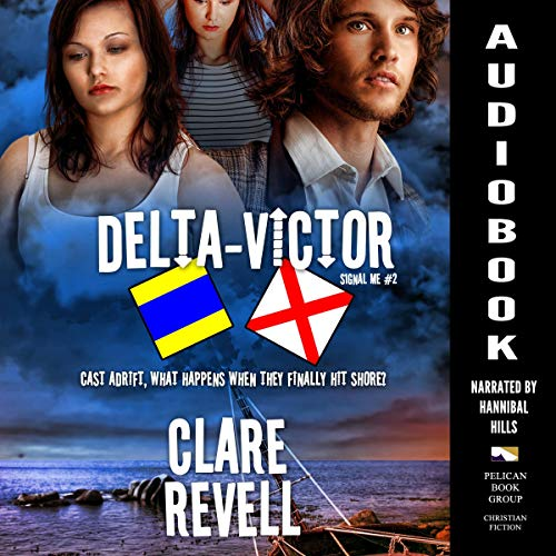 Delta-Victor Audiobook By Clare Revell cover art