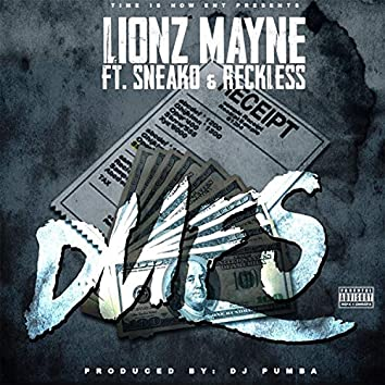 Dues (feat. Sneako & Reckless)