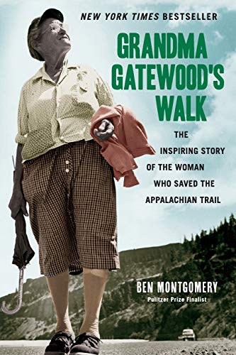 Grandma Gatewood's Walk: The Inspiring Story of the Woman Who Saved the Appalachian Trailの詳細を見る