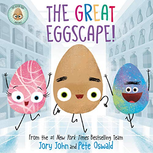 The Good Egg Presents: The Great Eggscape! Audiobook By Jory John cover art